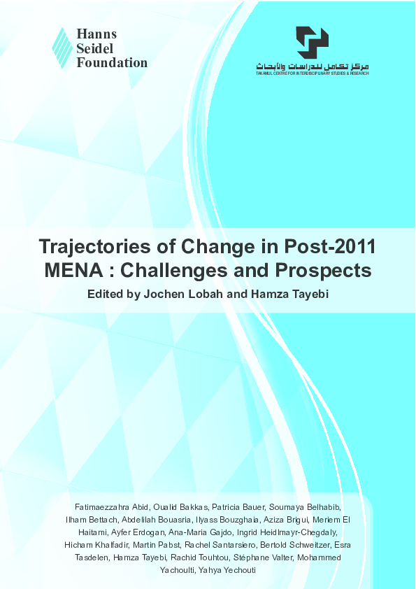 PDF) Trajectories of Change in Post-2011 MENA : Challenges and