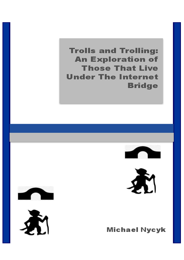 PDF) Trolls and Trolling: An Exploration of Those That Live