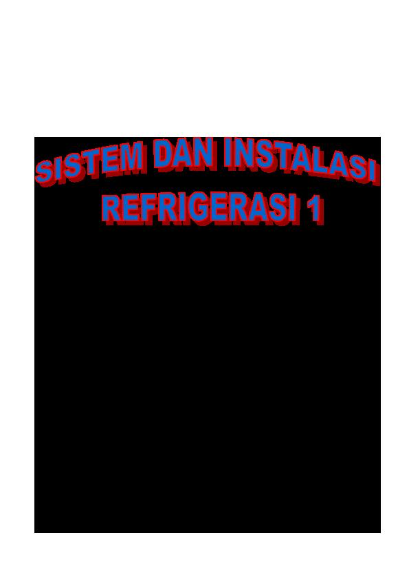 PDF) SISTEM-DAN-INSTALASI-REFRIGERASI-1.pdf | rijal yodha ...