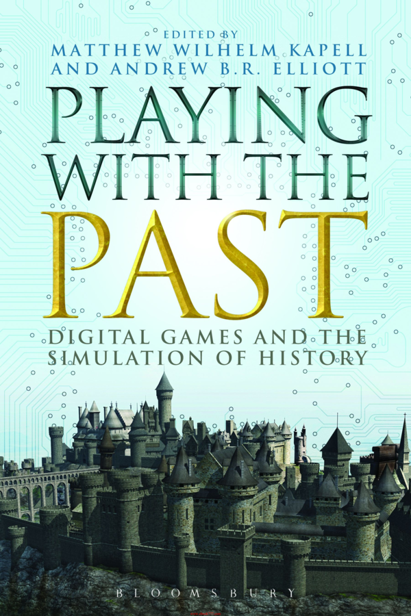 PDF) Resea: Playing with the Past: Digital Games and the ...