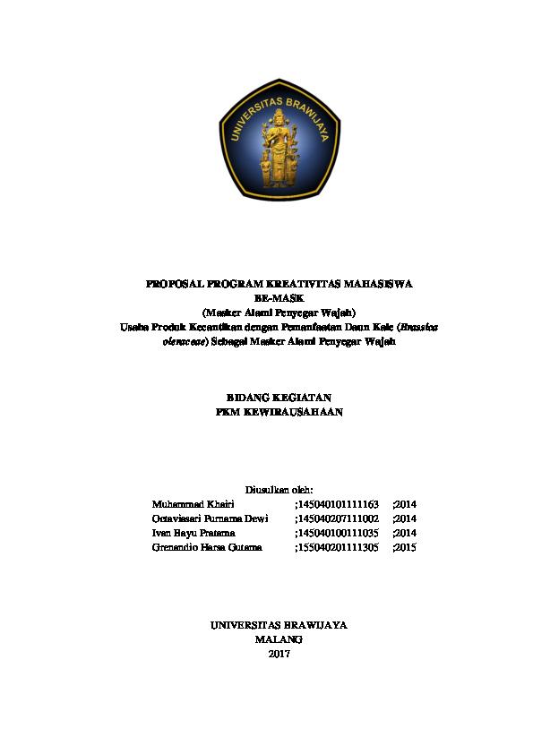 Pdf Proposal Program Kreativitas Mahasiswa Be Mask Masker Alami Penyegar Wajah Usaha Produk Kecantikan Dengan Pemanfaatan Daun Kale Brassica Oleraceae Sebagai Masker Alami Penyegar Wajah Rio Carlos Academia Edu