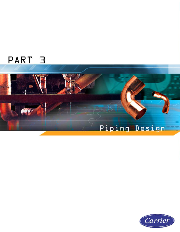 PDF) CARRIER Series New Edition Part 3 Piping Design