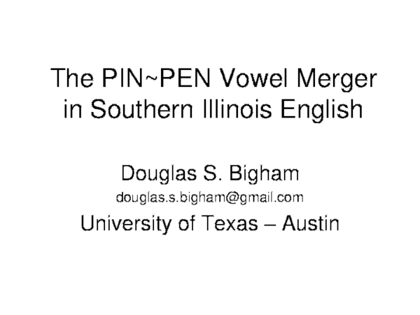 PDF) The PIN~ PEN Vowel Merger in Southern Illinois English