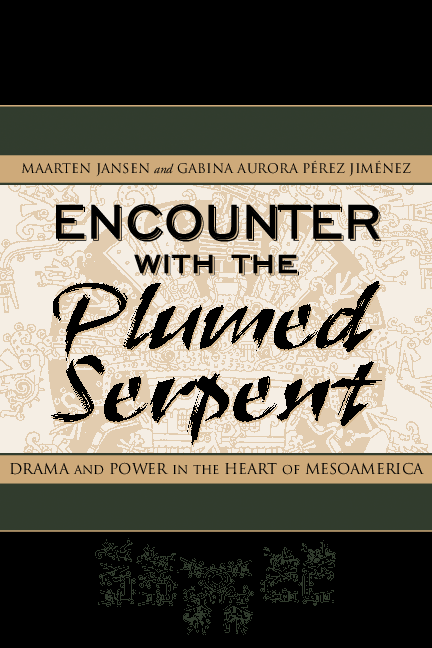 Encounter With The Plumed Serpent Drama And Power In The Heart Of