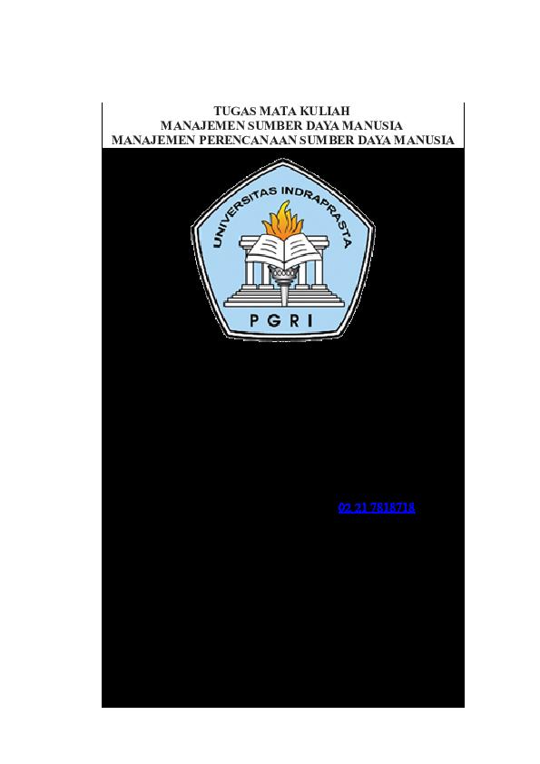 Doc Makalah Manajemen Sumber Daya Manusia A Indra Purnama And Yadi Boy Academia Edu