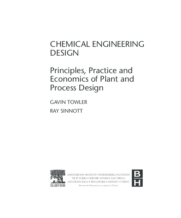 Chemical Engineering Design - Principles, Practice and