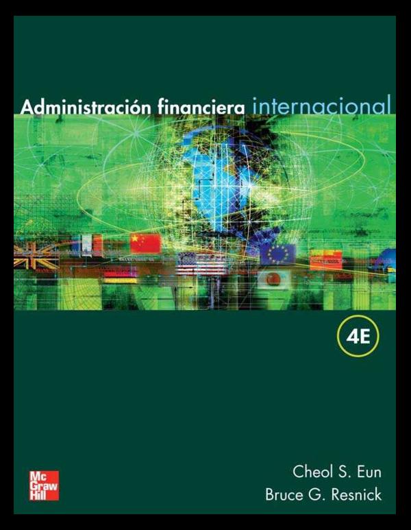 f30186f96788 Eun y Resnick 2007 Administracion Financiera Internacional ...