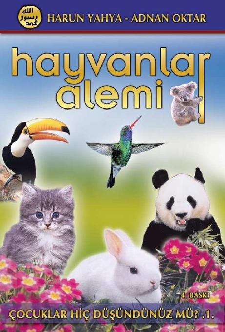 Pdf Hayvanlar Alemi Adnan Oktar Harun Yahya Kitapları