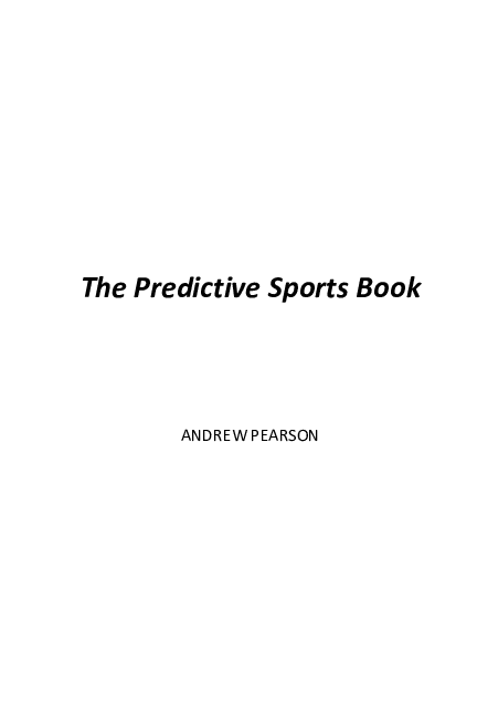DOC) The Predictive Sports Book | Andrew Pearson - Academia edu