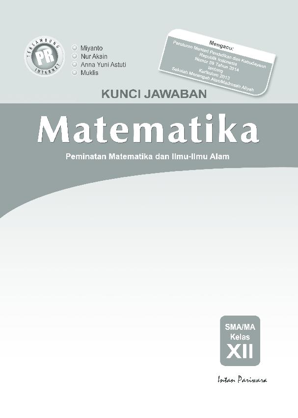 Pdf Kunci Jawaban Intan Pariwara Kelas 12 Matematika Peminatan Ganno Kurniaji Academia Edu