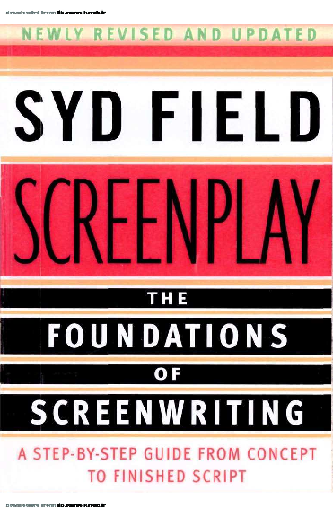 PDF) SCREENPLAY THE FOUNDATIONS OF SCREENWRITING A STEP-BY