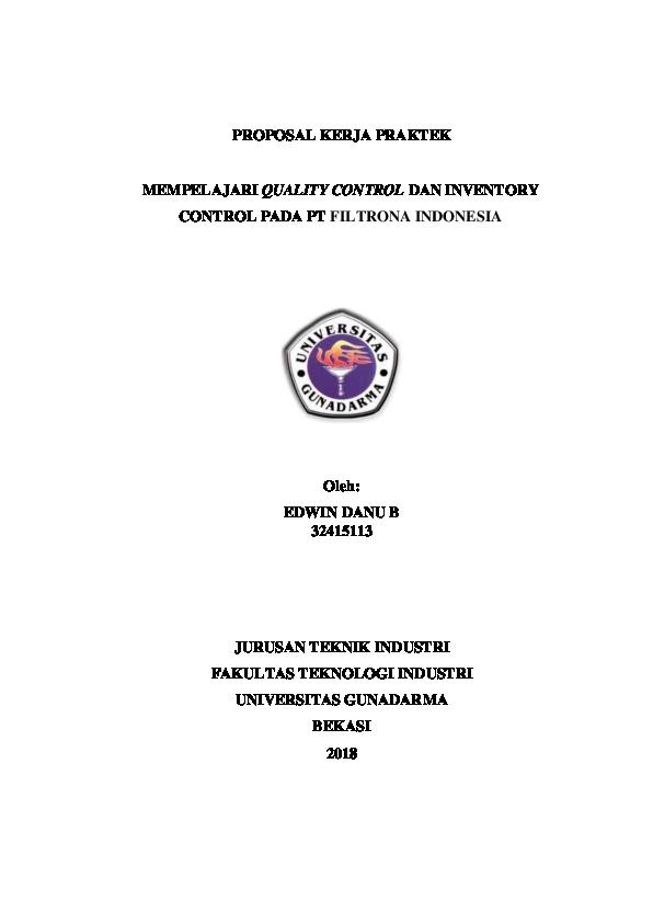 Doc Proposal Kerja Praktek Mempelajari Quality Control Dan Inventory Control Pada Pt Filtrona Indonesia Oleh Dans Edwbas Academia Edu