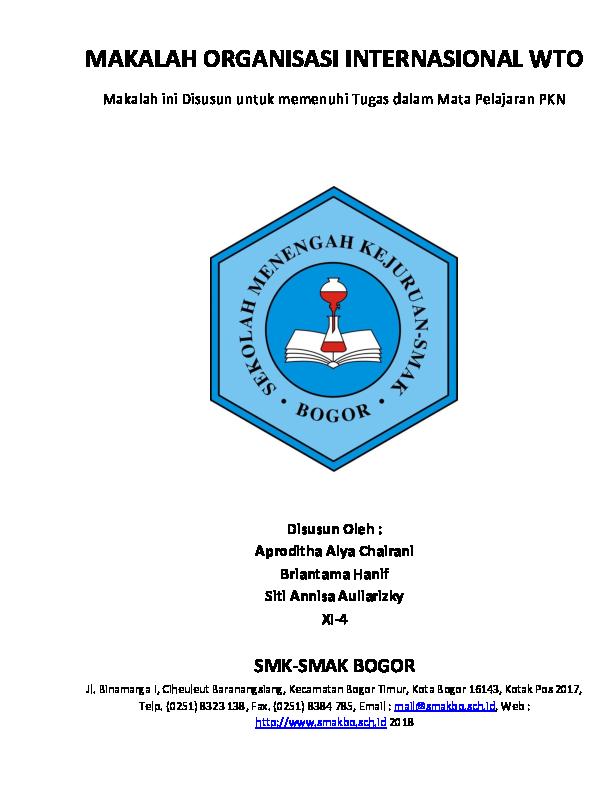 Doc Makalah Organisasi Internasional Wto Makalah Ini Disusun Untuk Memenuhi Tugas Dalam Mata Pelajaran Pkn Smk Smak Bogor Aproditha Chairani Academia Edu