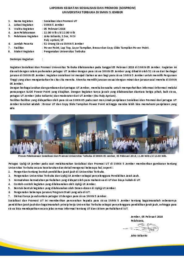 Pdf Laporan Kegiatan Sosialisasi Dan Promosi Sosprom Universitas Terbuka Di Smkn 5 Jember Joko Isdianto Academia Edu