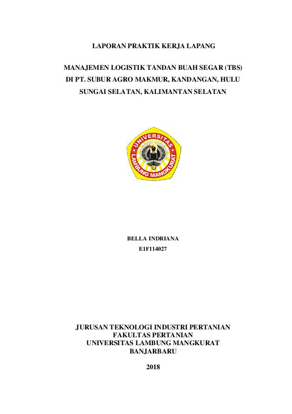 Pdf Laporan Praktik Kerja Lapang Manajemen Logistik Tandan Buah Segar Tbs Bella Indriana Academia Edu