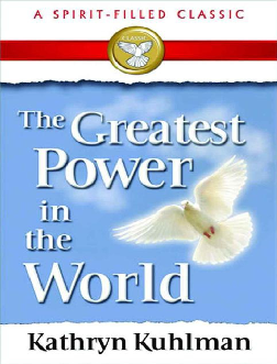 PDF) The Greatest Power in the World Kathryn Kuhlman | Vijay