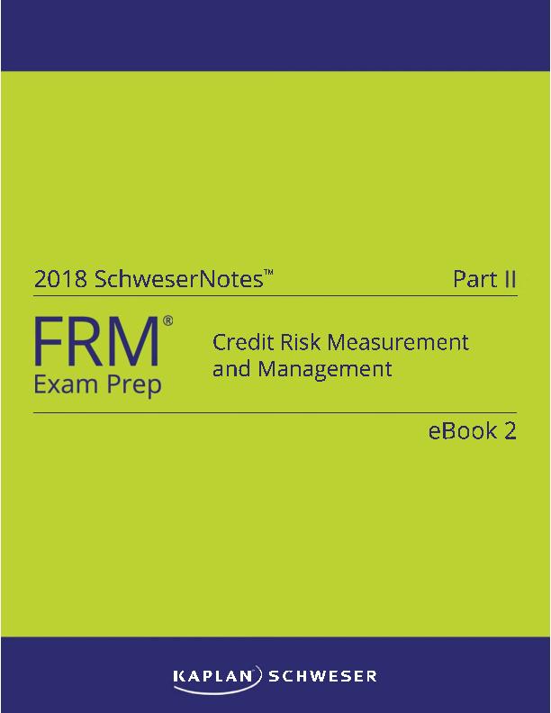 PDF) 2018 SchweserNotes™ Part Credit Risk Measurement and