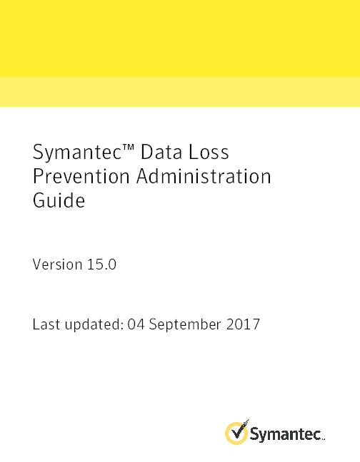 PDF) Symantec™ Data Loss Prevention Administration Guide   Leandro