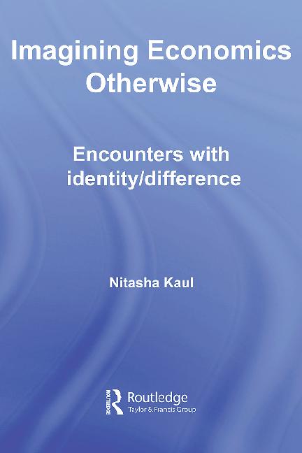 PDF) Imagining Economics Otherwise: encounters with identity ...