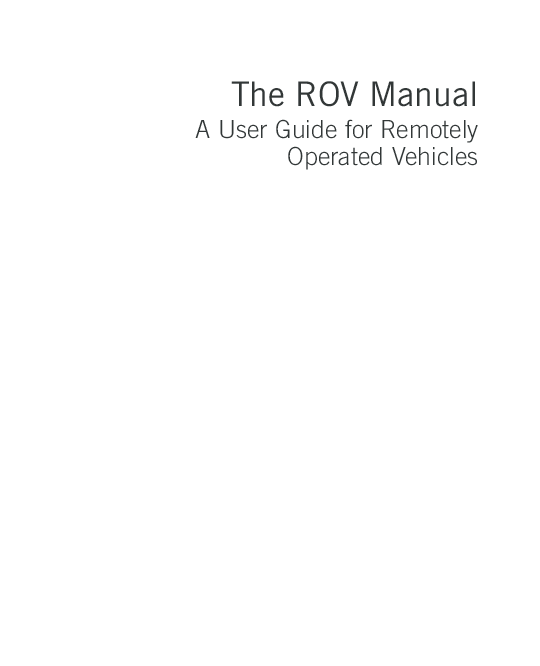 PDF) The ROV Manual A User Guide for Remotely Operated Vehicles ...