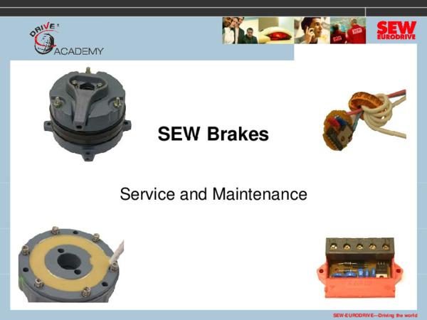 Pdf Sew Brakes Sew Brakes Service And Maintenance Sew Eurodrive Driving The World Jose Marcano Academia Edu
