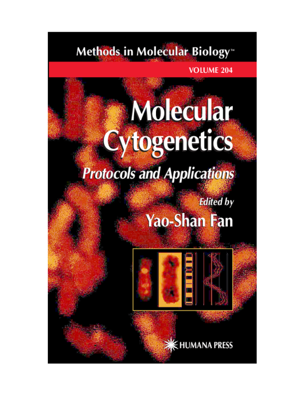 Pdf Humana Press Methods In Molecular Biology Tm Edited By Molecular Cytogenetics Humana Press Methods In Molecular Biology Tm Volume 204 Protocols And Applications Edited By Molecular Cytogenetics In Medicine An Overview