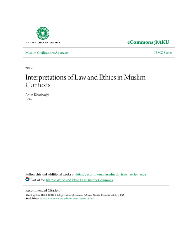 Interpretations Of Law And Ethics In Muslim Contexts Mca Aku Ismc