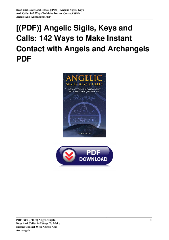 PDF) Angelic Sigils Keys and Calls 142 Ways to Make Instant Contact