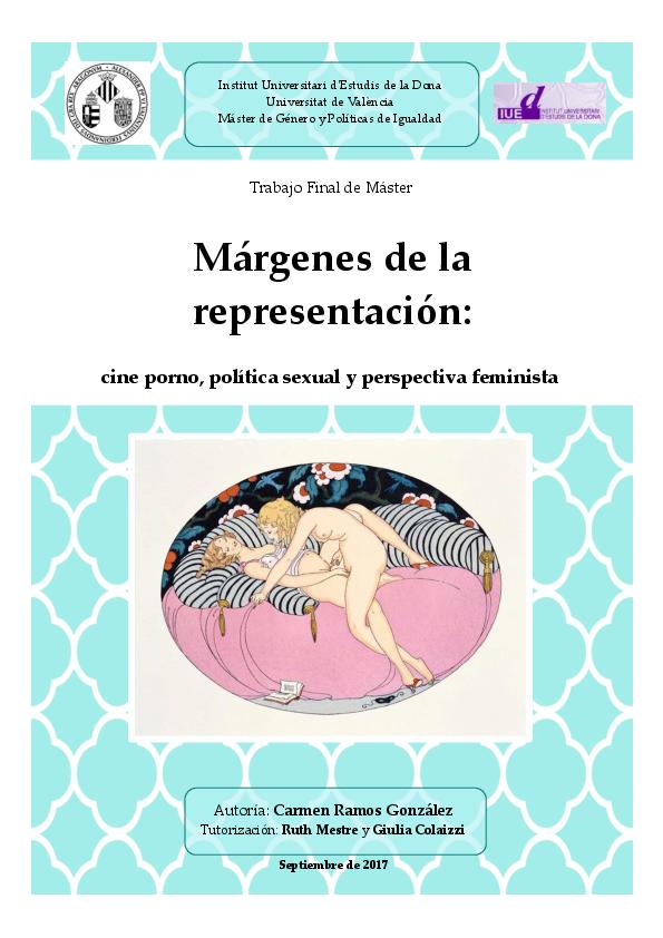Pelicula porno que transcurre en un cu Pdf Margenes De La Representacion Cine Porno Politica Sexual Y Perspectiva Feminista Carmen Ramos Academia Edu