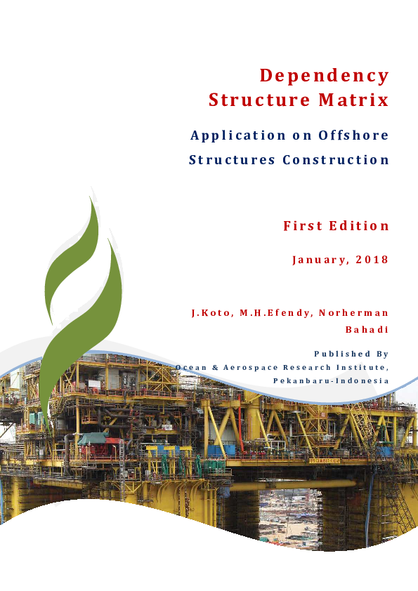Pdf Dependency Structure Matrix And Its Application On Offshore Structure Construction Norherman Bahadi Academia Edu