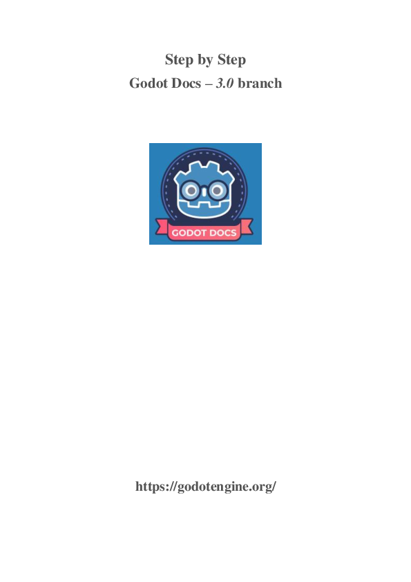 PDF) Step by Step Godot Docs – 3 0 branch Introduction to Godot's