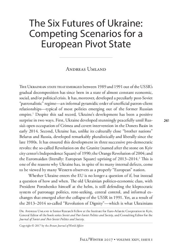 The Six Futures Of Ukraine Competing Scenarios For A European Pivot