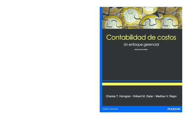 Pdf Charles T Horngren Contabilidad De Costos Un Enfoque Gerencial 14 Edición Dahiana Caceres Rivera Academia Edu