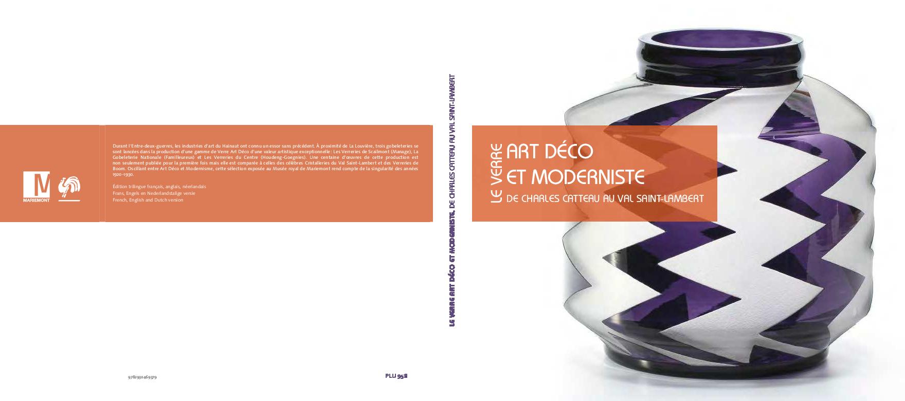 Le Verre Art Déco Et Moderniste De Charles Catteau Au Val Saint