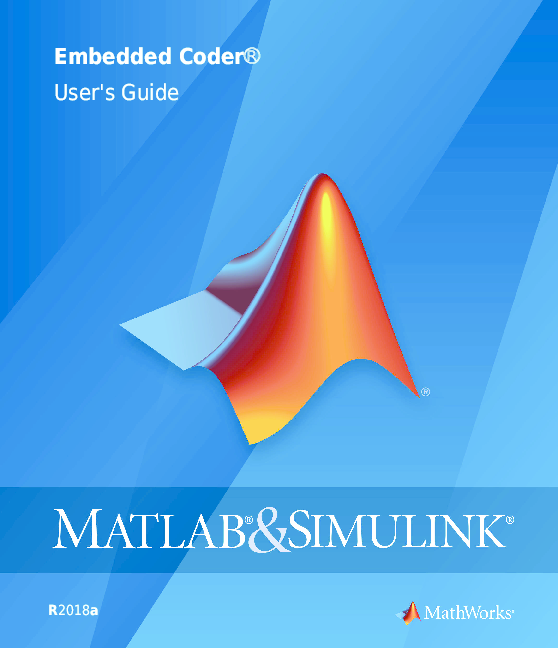 PDF) Embedded Coder® User's Guide R2018a | 南 杨 - Academia edu