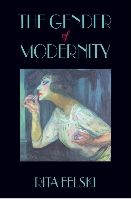 Ritafelskithe Gender Of Modernity Xinyu Dai Academia