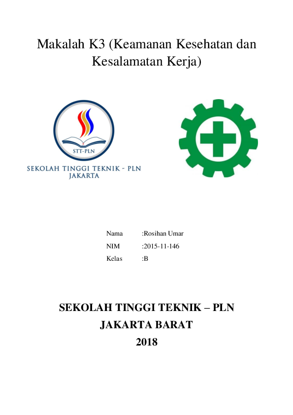 Doc Makalah K3 Keamanan Kesehatan Dan Kesalamatan Kerja Rosihan Umar Academia Edu