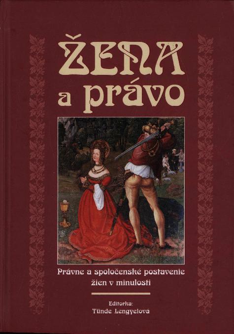 57bf412abc PDF) Žena a právo. Právne a spoločenshé postavenie žien v minulosti ...