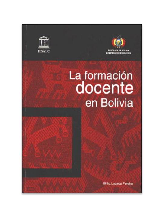 PDF) La formacin docente en Bolivia.pdf   Blithz Lozada ...