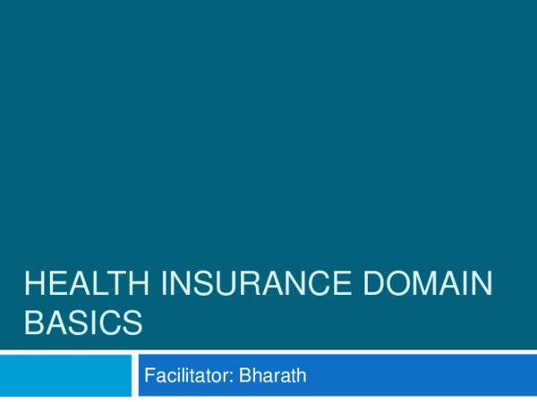 PDF) HEALTH INSURANCE DOMAIN BASICS | ketan kalia - Academia edu
