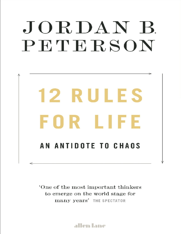 Rules For Life An Antidote To Chaos By Jordan