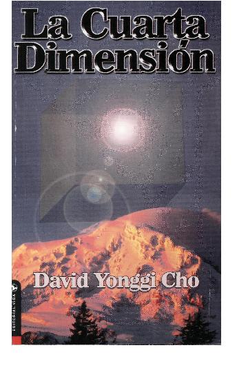 PDF) Yonggi Cho David - La Cuarta Dimension.PDF   Stiven ...