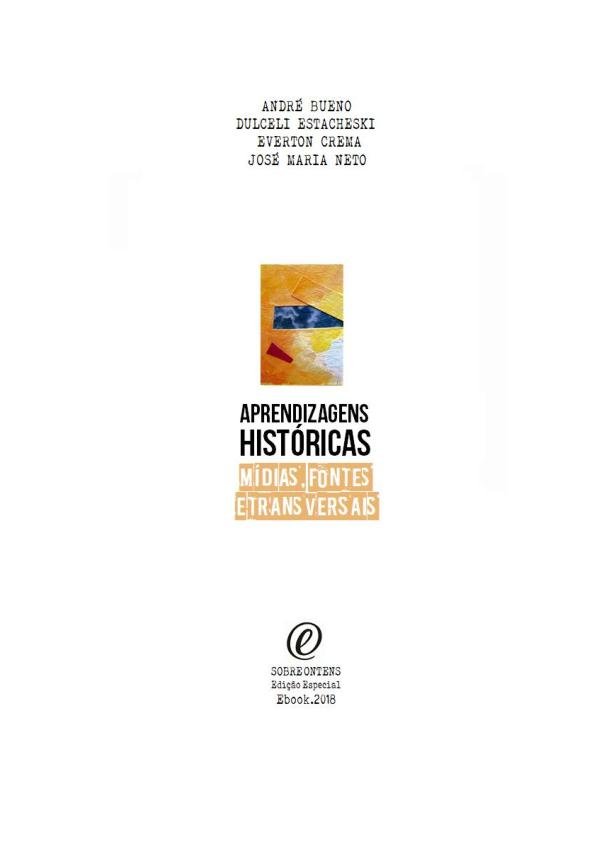 Aprendizagens Históricas  Mídias, fontes e transversais   André ... b72e6dee5f
