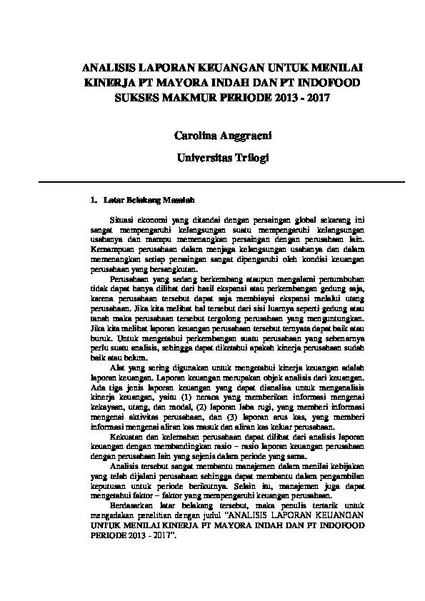 Pdf Analisis Laporan Keuangan Untuk Menilai Kinerja Pt Mayora Indah Dan Pt Indofood Sukses Makmur Periode 2013 2017 Carolina A Jourlan Academia Edu