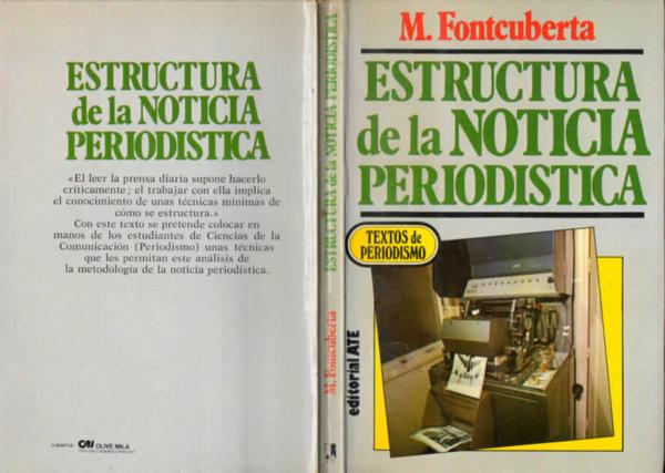 Pdf Estructura De La Noticia Periodistica M Fontcuberta