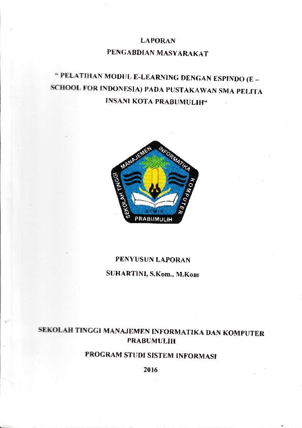 Pdf Pelatihan Modlul E Learning Dengan Espindo E School For Indonesia Pada Pustakawan Sma Pelita Insani Kota Prabumulih Suhar Tini Academia Edu