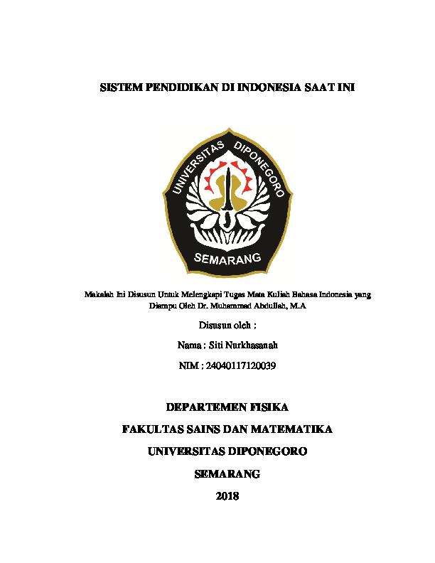 Doc Makalah Bahasa Indonesia Sistem Pendidikan Di Indonesia Saat Ini Docx Siti Nurkhasanah Academia Edu