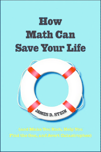 PDF) How Math Can Save Your Life - (And Make You Rich, Help You ...