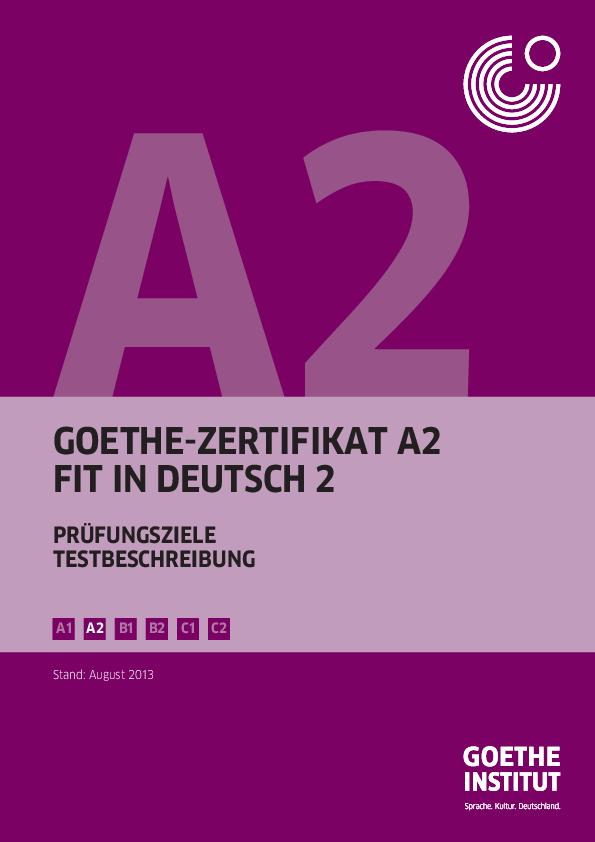 Pdf Goethe Zertifikat A2 Fit In Deutsch 2 Prüfungsziele