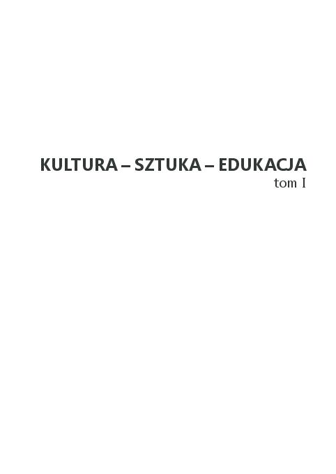 Pdf Kultura Sztuka Edukacja Kinga łapot Dzierwa